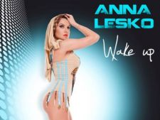 Asculta noul single Anna Lesko - Wake Up (audio)