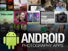 Top 3 aplicatii de editare foto pentru Android