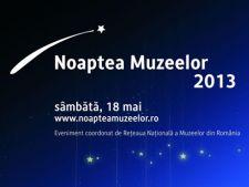 Noaptea Muzeelor 2013: care sunt muzeele participante din Bucuresti