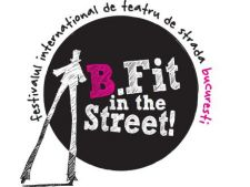 Spectacole inedite la Festivalului International de Teatru de Strada B-FIT in the Street!
