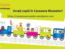 Urcati copiii in Caravana Muzeelor!