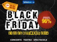 De Black Friday 2014 ai reduceri de pana la 96% la spectacole, concerte si piese de teatru!