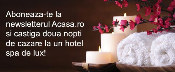 Aboneaza-te la newsletter si castiga doua nopti de cazare la un hotel spa de lux!