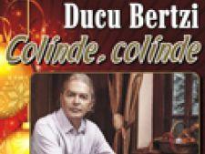 Ducu Bertzi -Colinde, Colinde