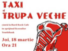 Concert Taxi si Trupa Veche